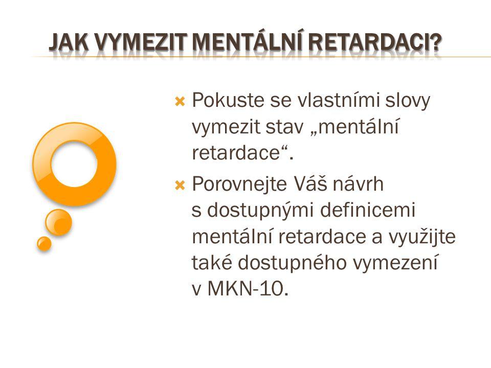 Jak vymezit mentální retardaci