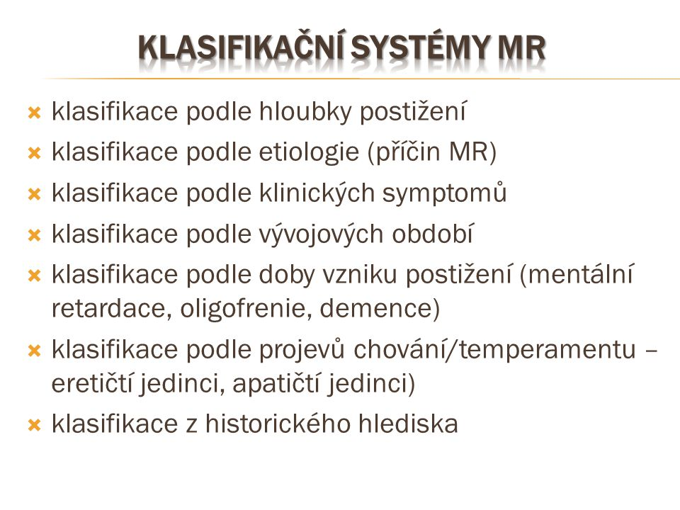 Klasifikační systémy mr