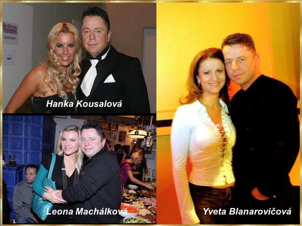 Hanka Kousalová Leona Machálková Yveta Blanarovičová