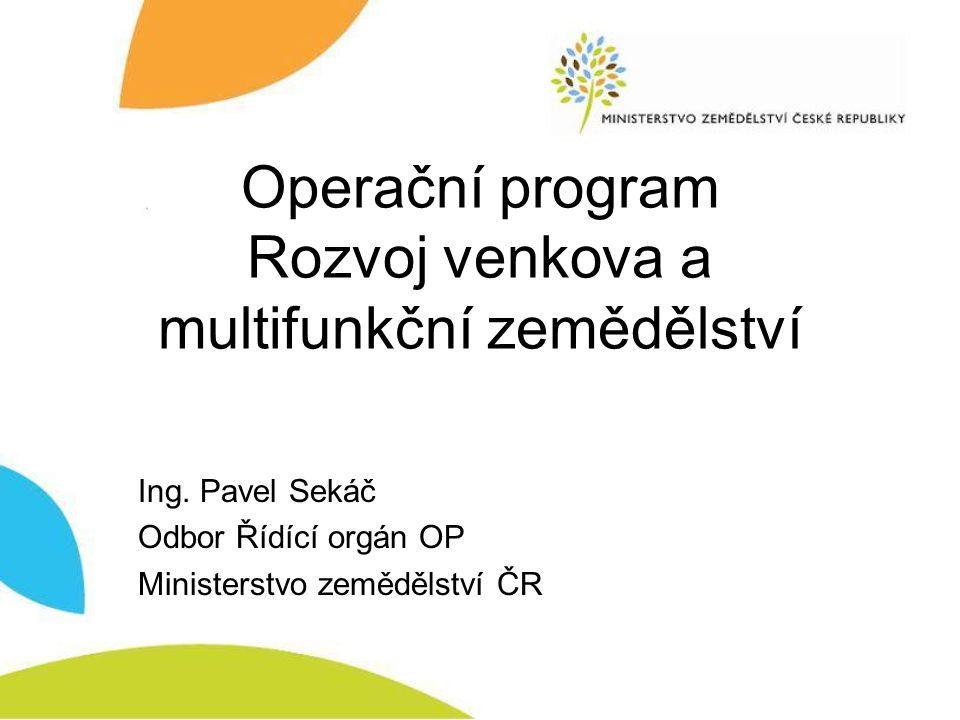 Operační program Rozvoj venkova a multifunkční zemědělství