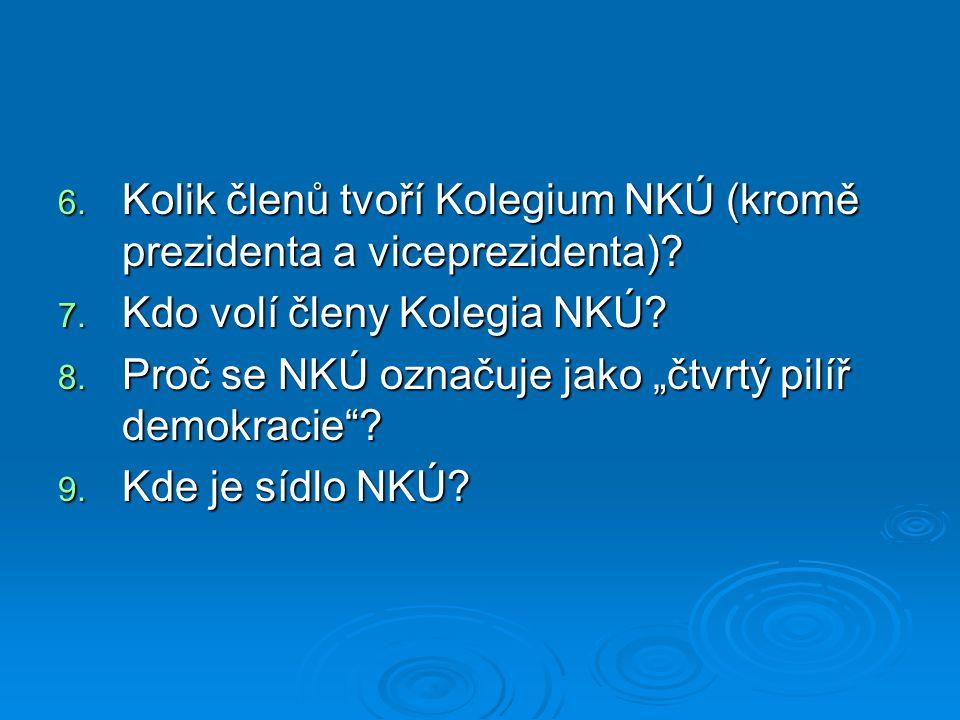 Kolik členů tvoří Kolegium NKÚ (kromě prezidenta a viceprezidenta)