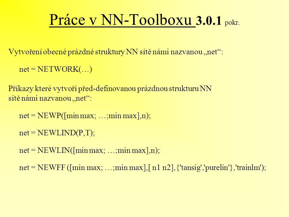 Práce v NN-Toolboxu 3.0.1 pokr.
