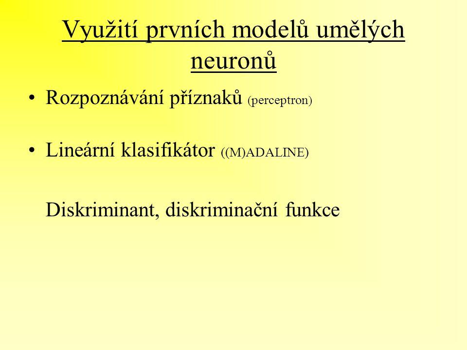 Využití prvních modelů umělých neuronů