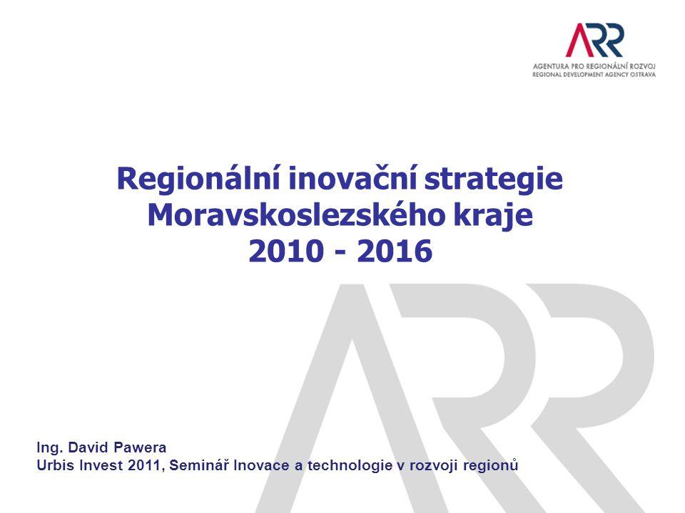Regionální inovační strategie Moravskoslezského kraje 2010 - 2016