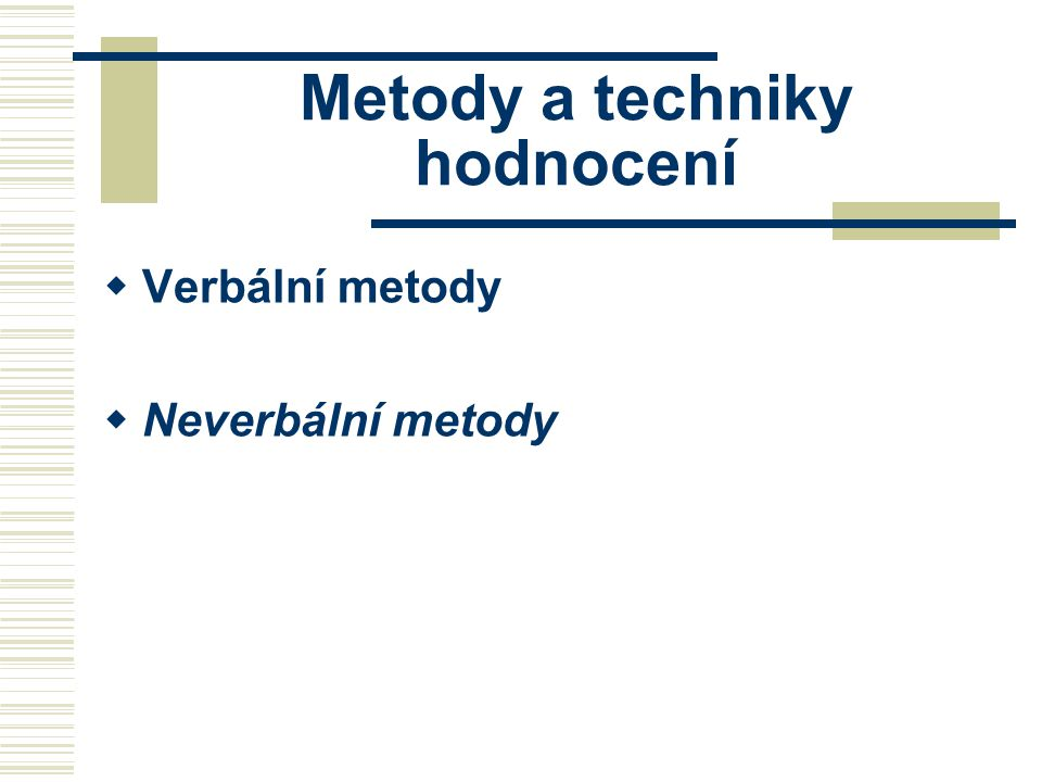 Metody a techniky hodnocení