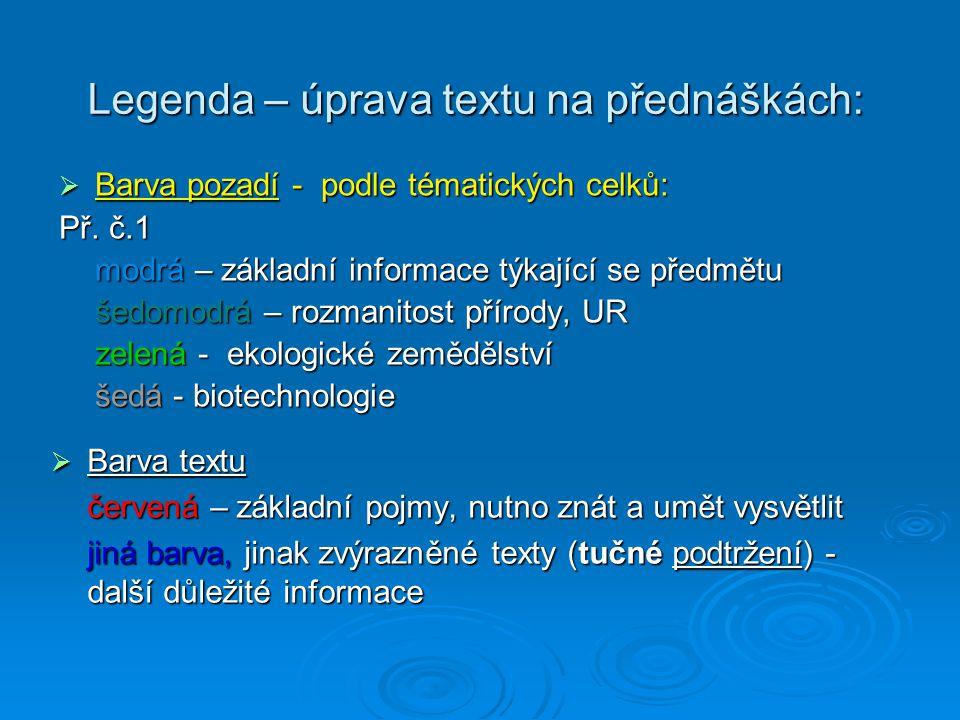 Legenda – úprava textu na přednáškách: