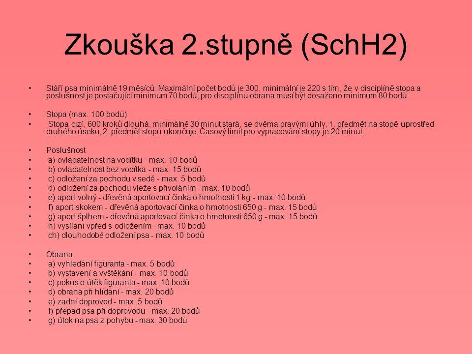 Zkouška 2.stupně (SchH2)