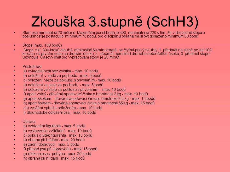 Zkouška 3.stupně (SchH3)