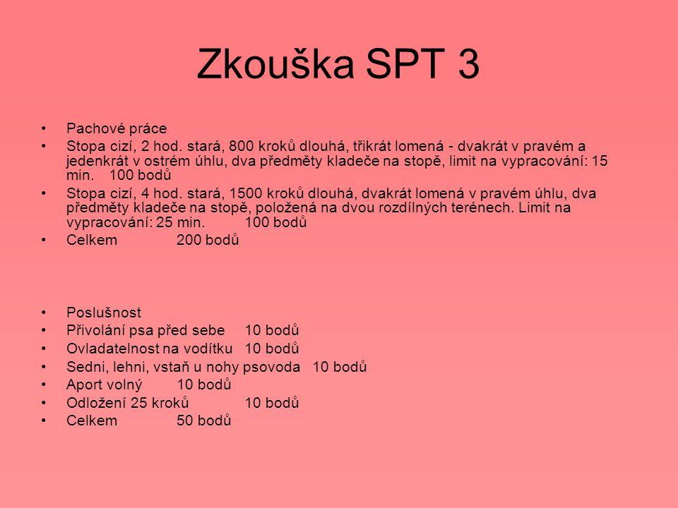 Zkouška SPT 3 Pachové práce