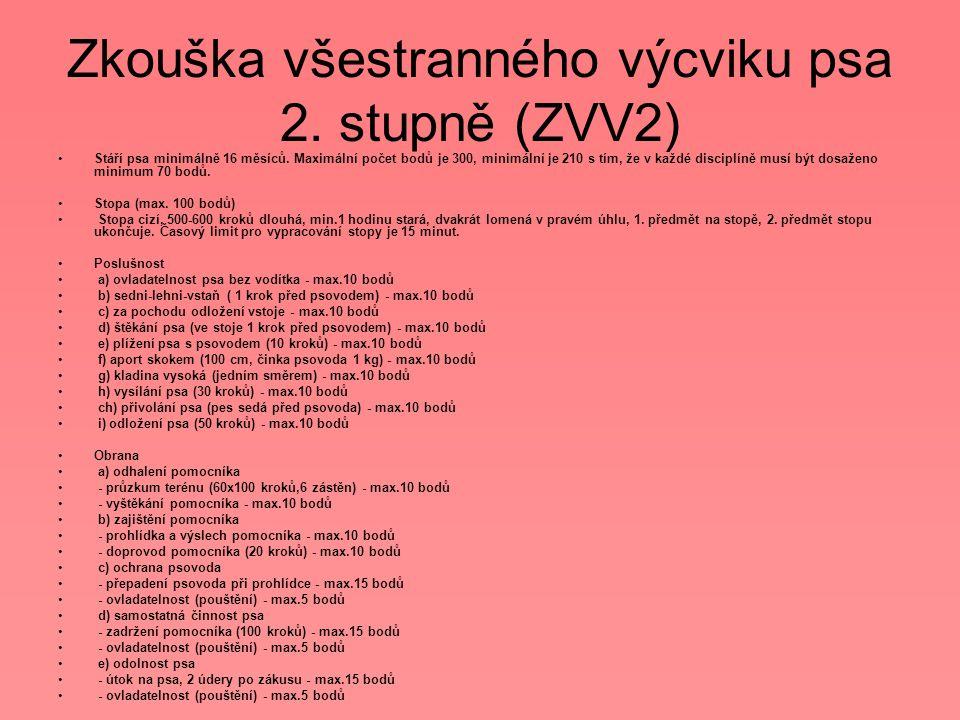 Zkouška všestranného výcviku psa 2. stupně (ZVV2)
