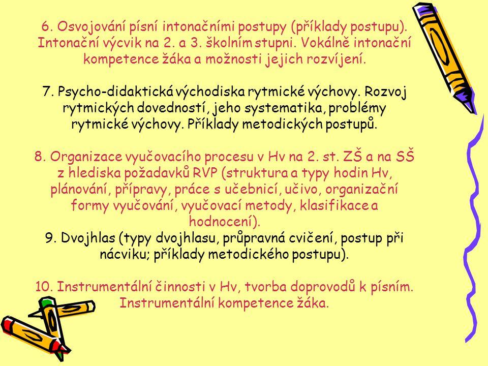 6. Osvojování písní intonačními postupy (příklady postupu)