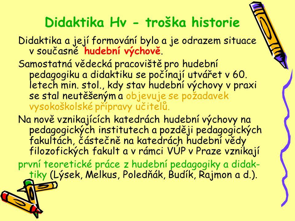 Didaktika Hv - troška historie