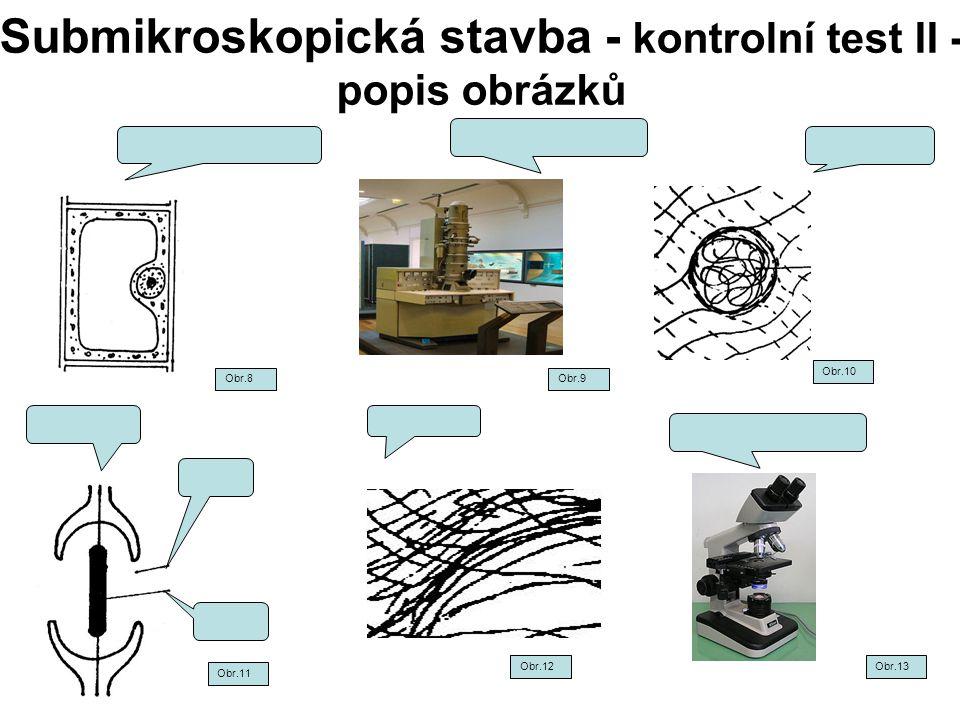 Submikroskopická stavba - kontrolní test II - popis obrázků