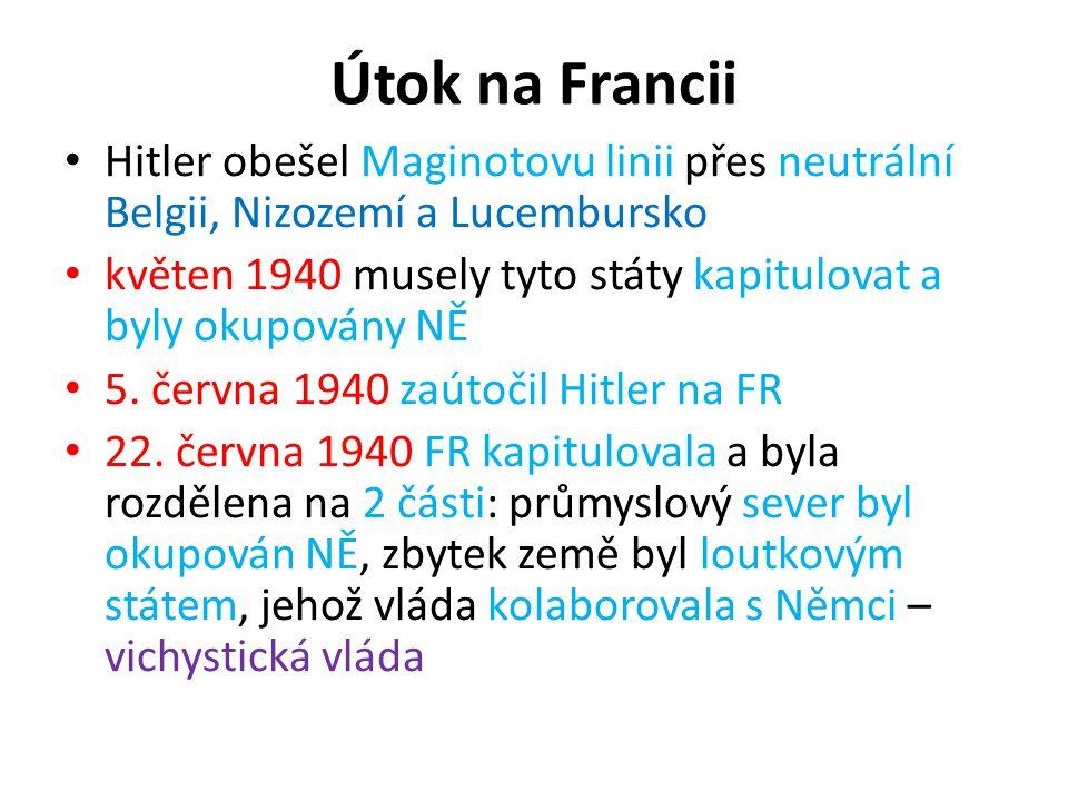 Útok na Francii Hitler obešel Maginotovu linii přes neutrální Belgii, Nizozemí a Lucembursko.