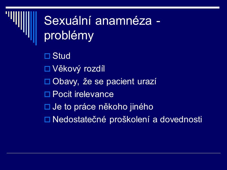 Sexuální anamnéza - problémy