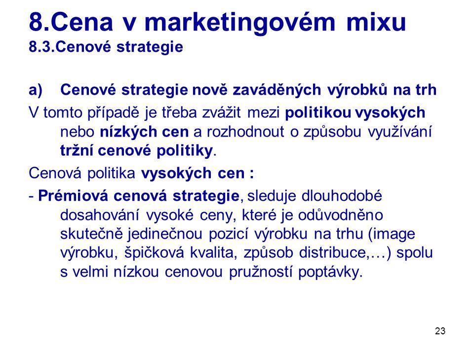 8.Cena v marketingovém mixu 8.3.Cenové strategie