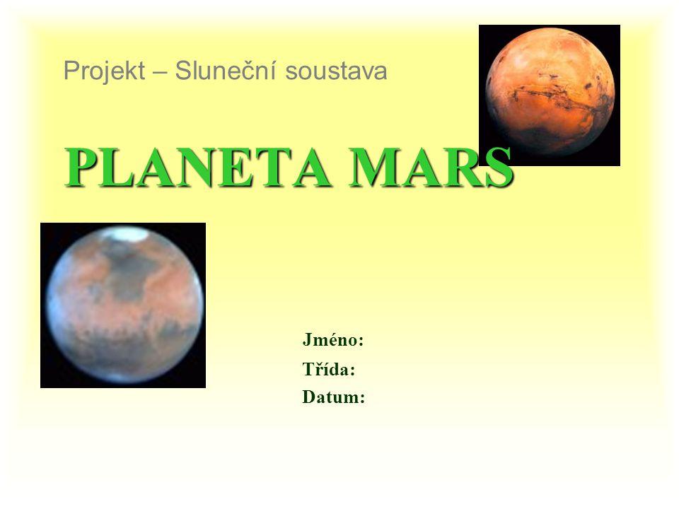 Projekt – Sluneční soustava PLANETA MARS