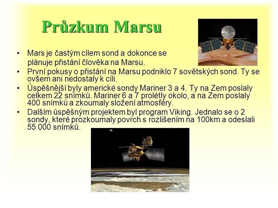 Průzkum Marsu Mars je častým cílem sond a dokonce se