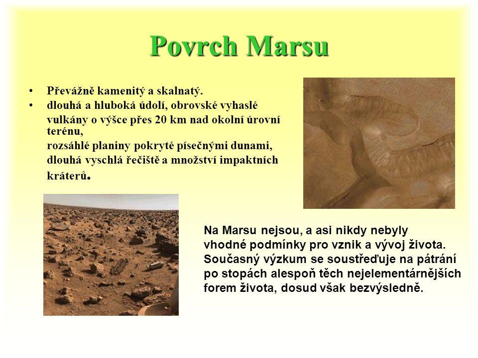 Povrch Marsu Převážně kamenitý a skalnatý.