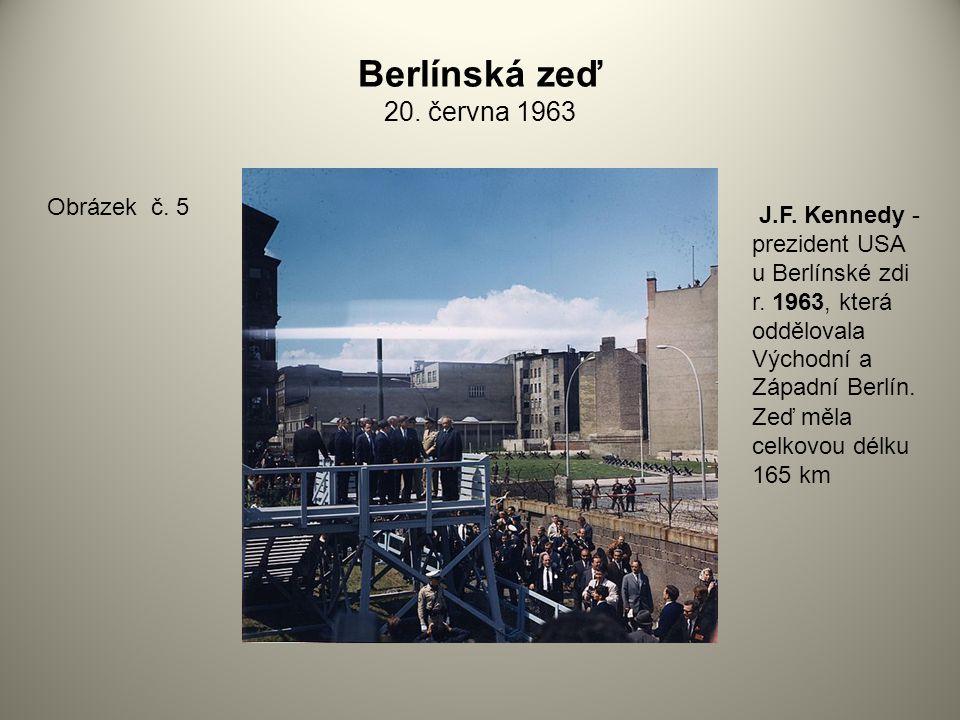Berlínská zeď 20. června 1963 Obrázek č. 5