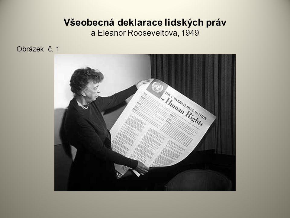 Všeobecná deklarace lidských práv a Eleanor Rooseveltova, 1949