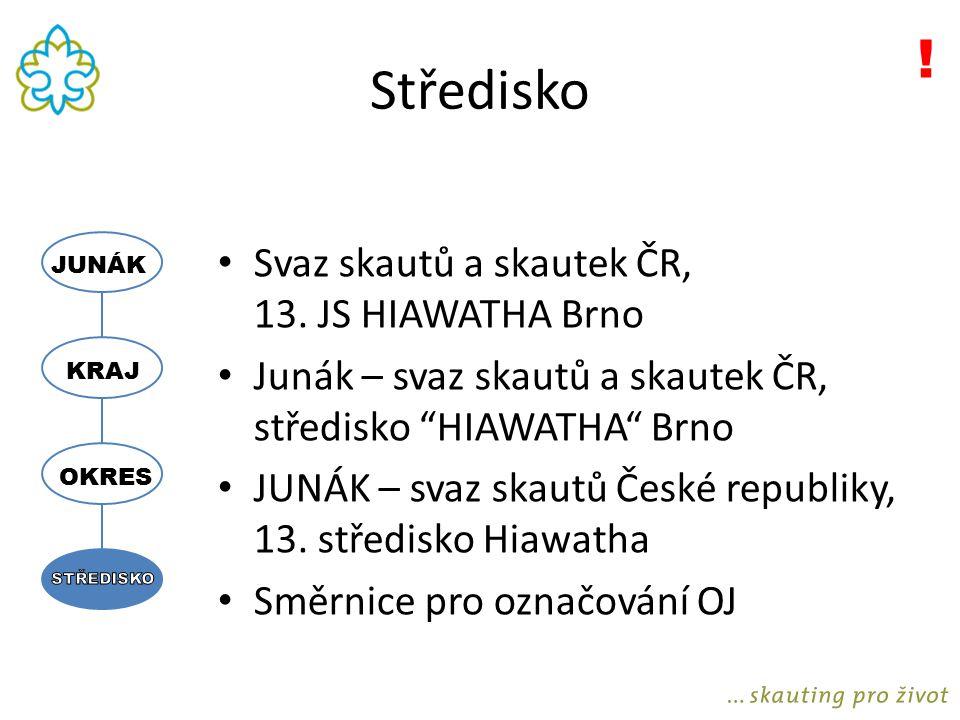Středisko ! Svaz skautů a skautek ČR, 13. JS HIAWATHA Brno