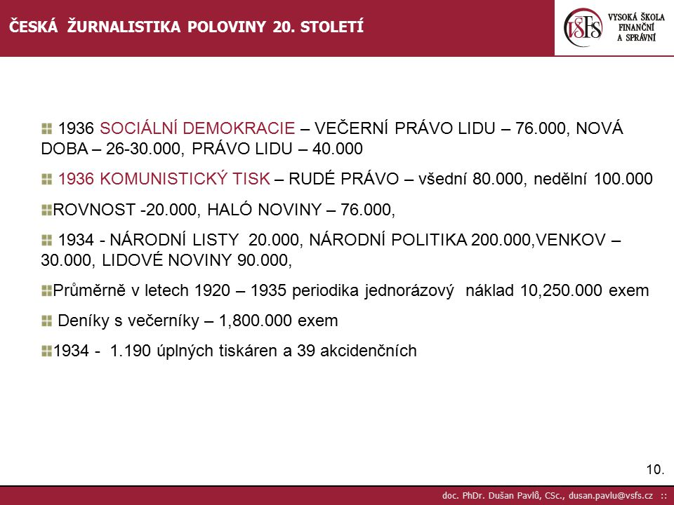 1936 KOMUNISTICKÝ TISK – RUDÉ PRÁVO – všední 80.000, nedělní 100.000