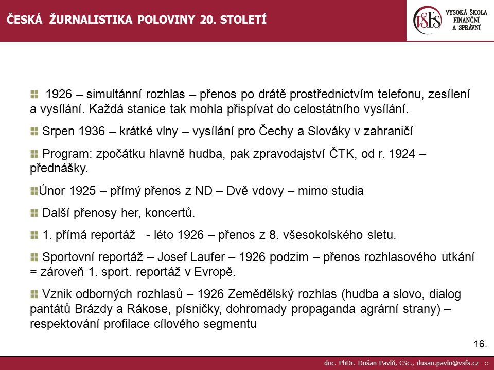 Srpen 1936 – krátké vlny – vysílání pro Čechy a Slováky v zahraničí