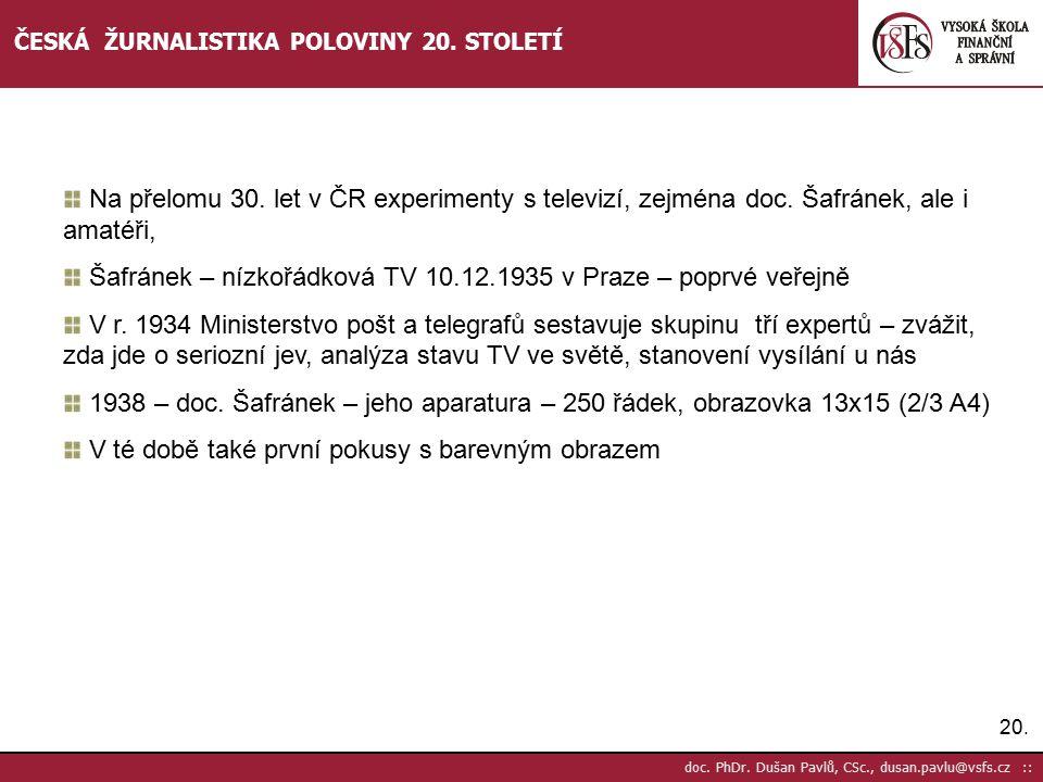 Šafránek – nízkořádková TV 10.12.1935 v Praze – poprvé veřejně