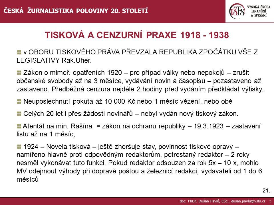TISKOVÁ A CENZURNÍ PRAXE 1918 - 1938