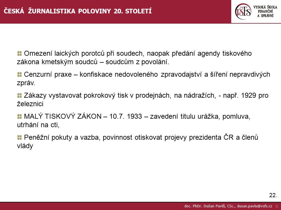 ČESKÁ ŽURNALISTIKA POLOVINY 20. STOLETÍ