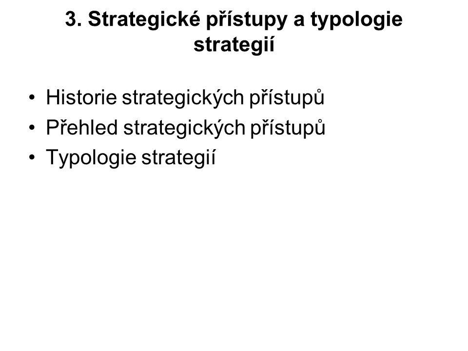 3. Strategické přístupy a typologie strategií