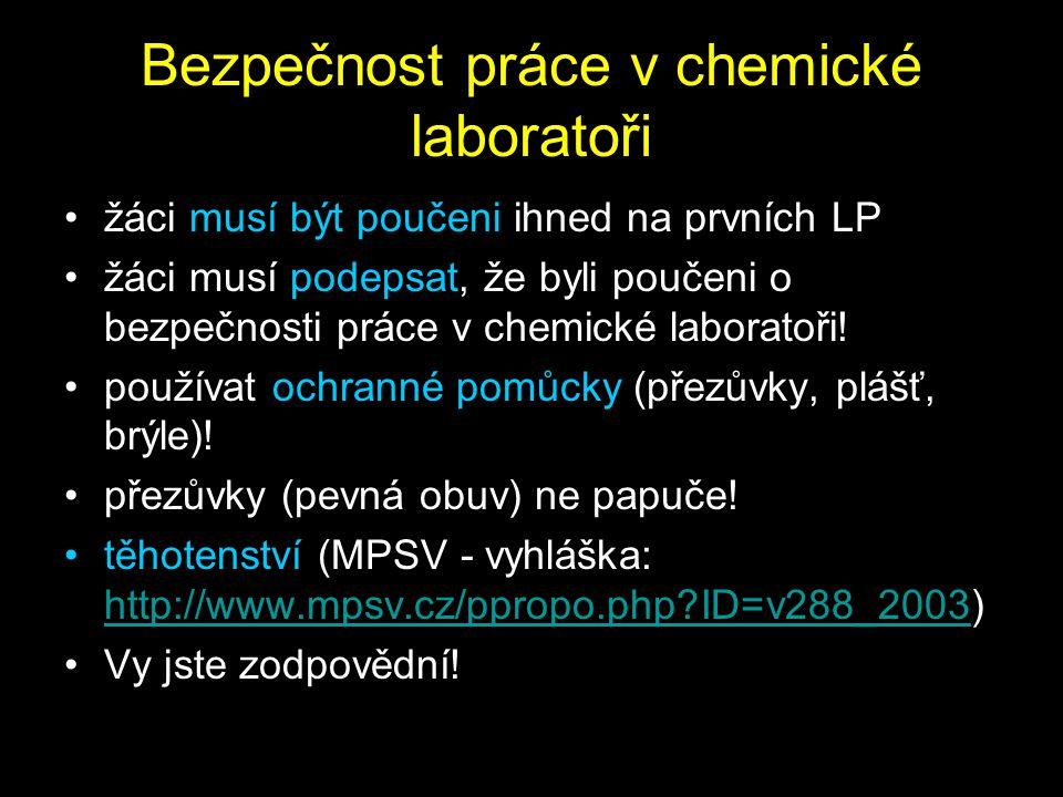 Bezpečnost práce v chemické laboratoři