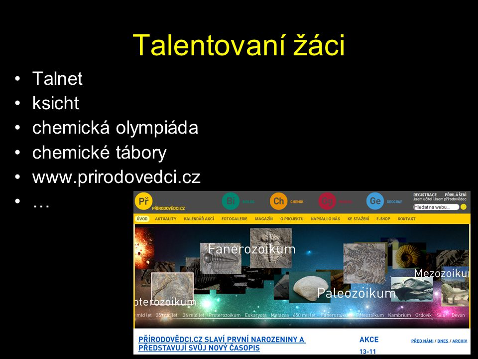 Talentovaní žáci Talnet ksicht chemická olympiáda chemické tábory
