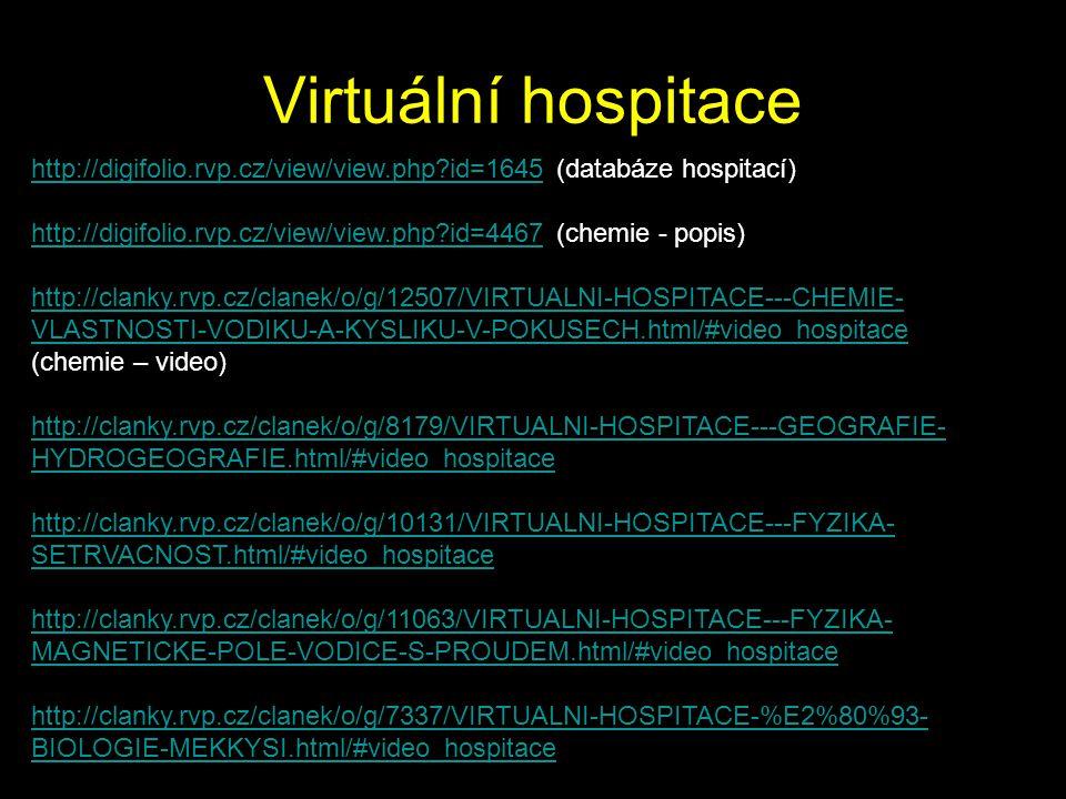 Virtuální hospitace http://digifolio.rvp.cz/view/view.php id=1645 (databáze hospitací)