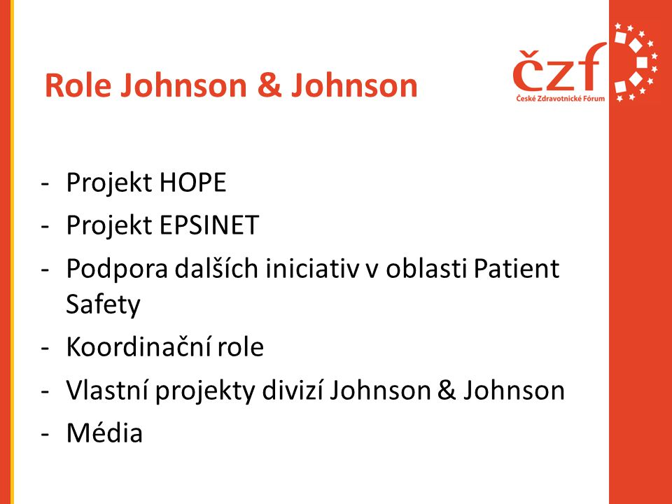 Role Johnson & Johnson Projekt HOPE Projekt EPSINET