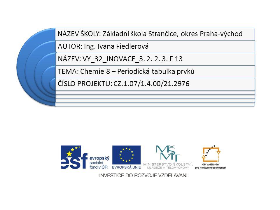 NÁZEV ŠKOLY: Základní škola Strančice, okres Praha-východ