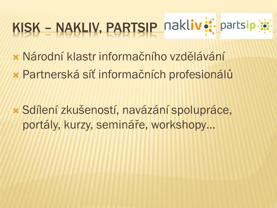 KISK – NAKLIV, PARTsIP Národní klastr informačního vzdělávání