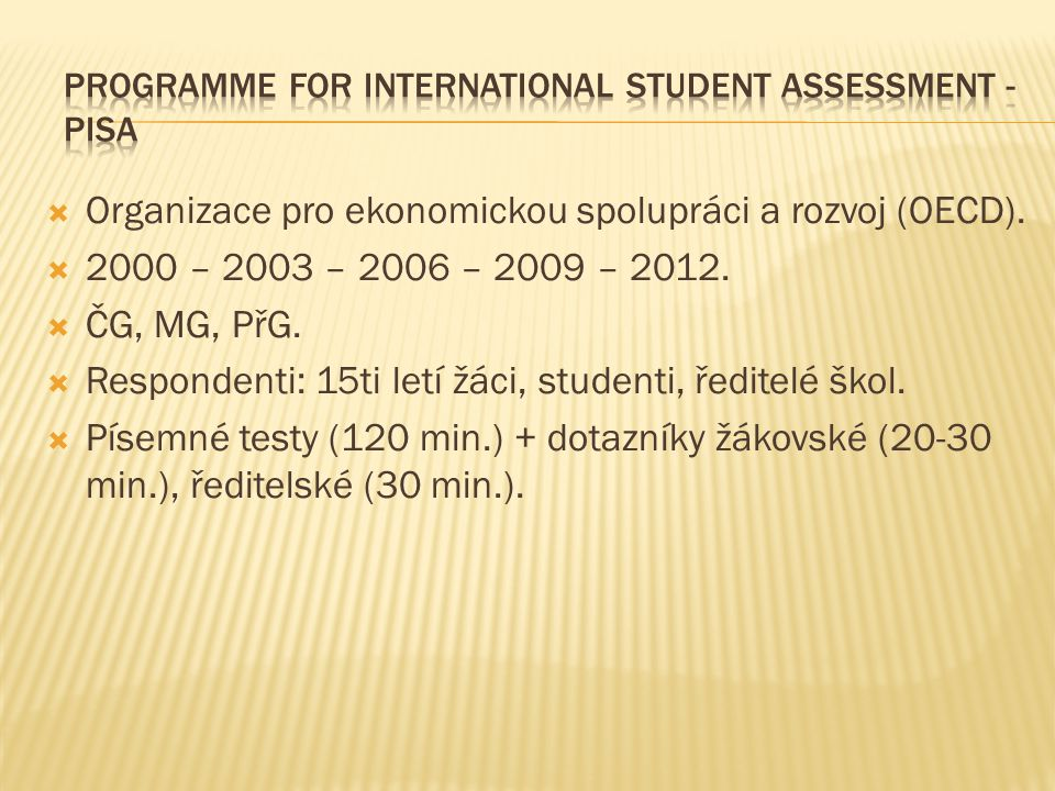 Programme for International Student Assessment - PISA