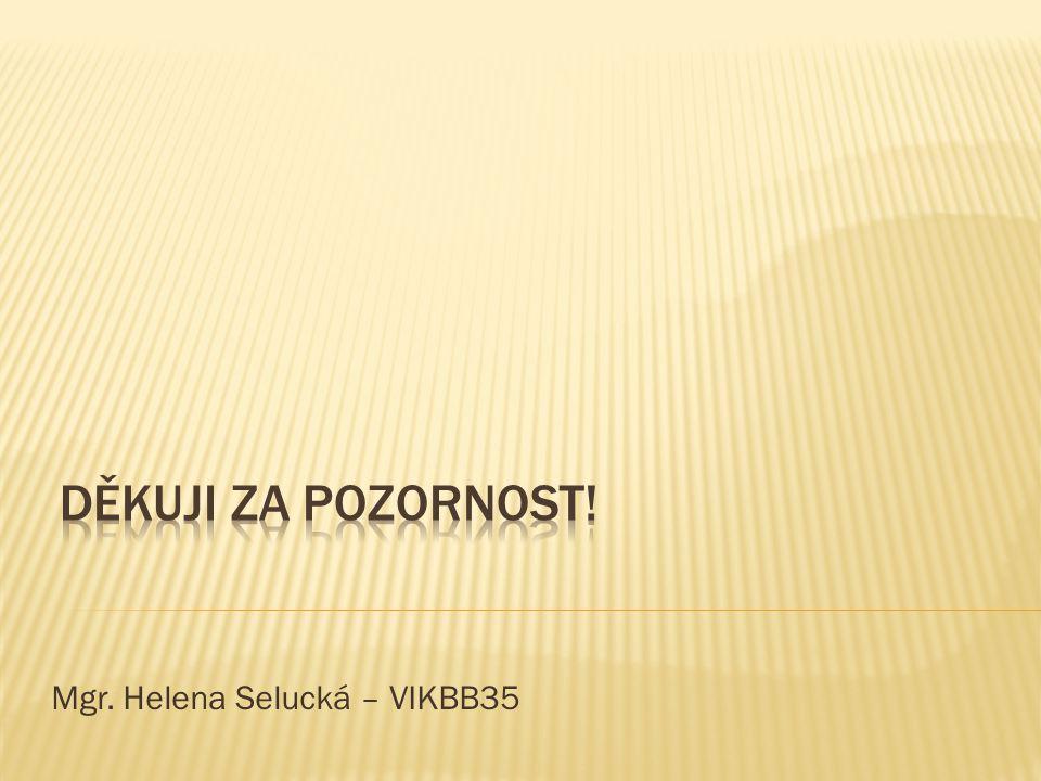 Mgr. Helena Selucká – VIKBB35