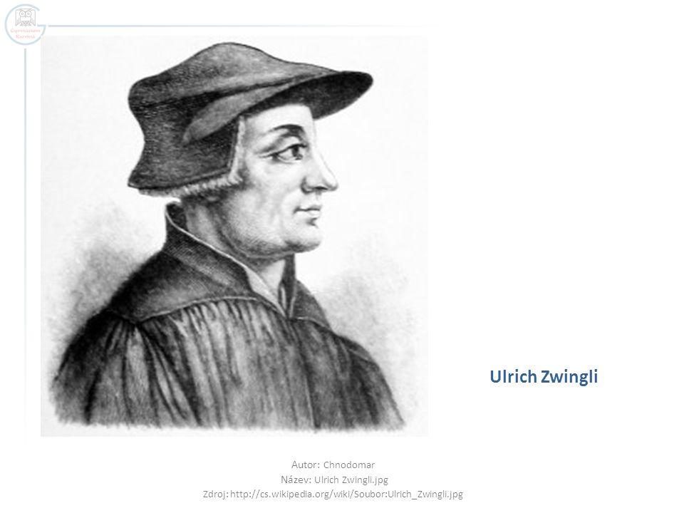 Ulrich Zwingli Autor: Chnodomar Název: Ulrich Zwingli.jpg