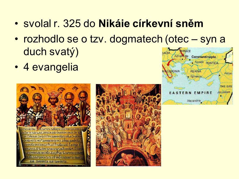 svolal r. 325 do Nikáie církevní sněm