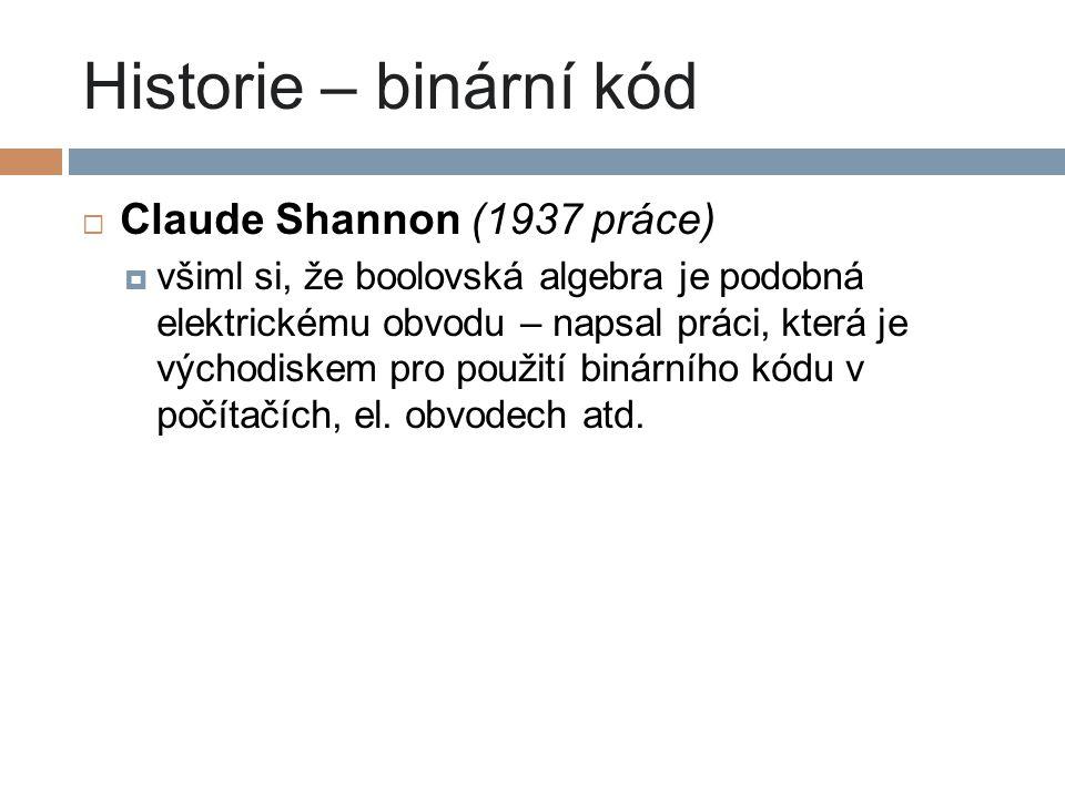 Historie – binární kód Claude Shannon (1937 práce)