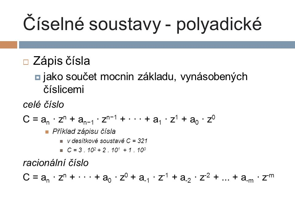 Číselné soustavy - polyadické