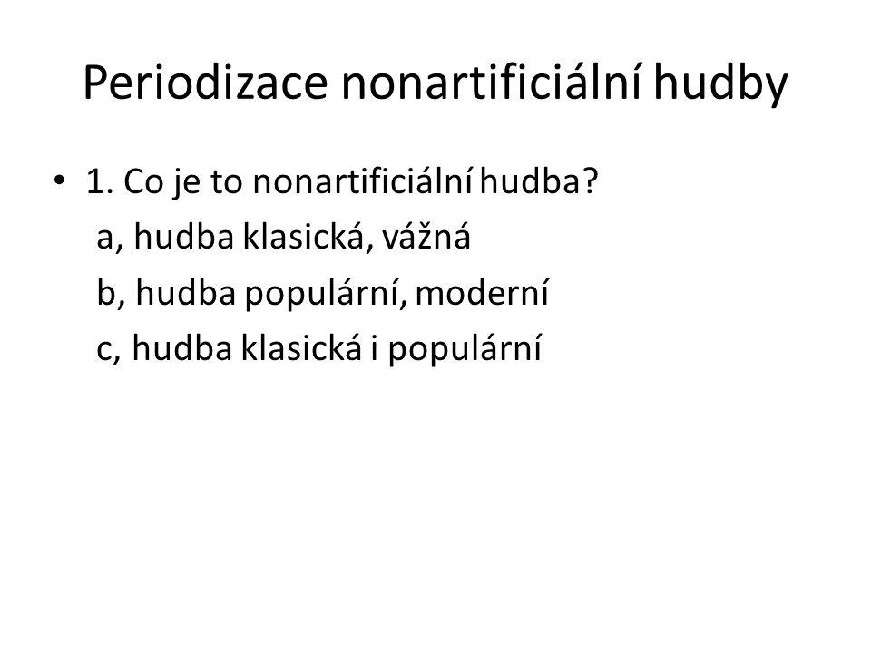 Periodizace nonartificiální hudby