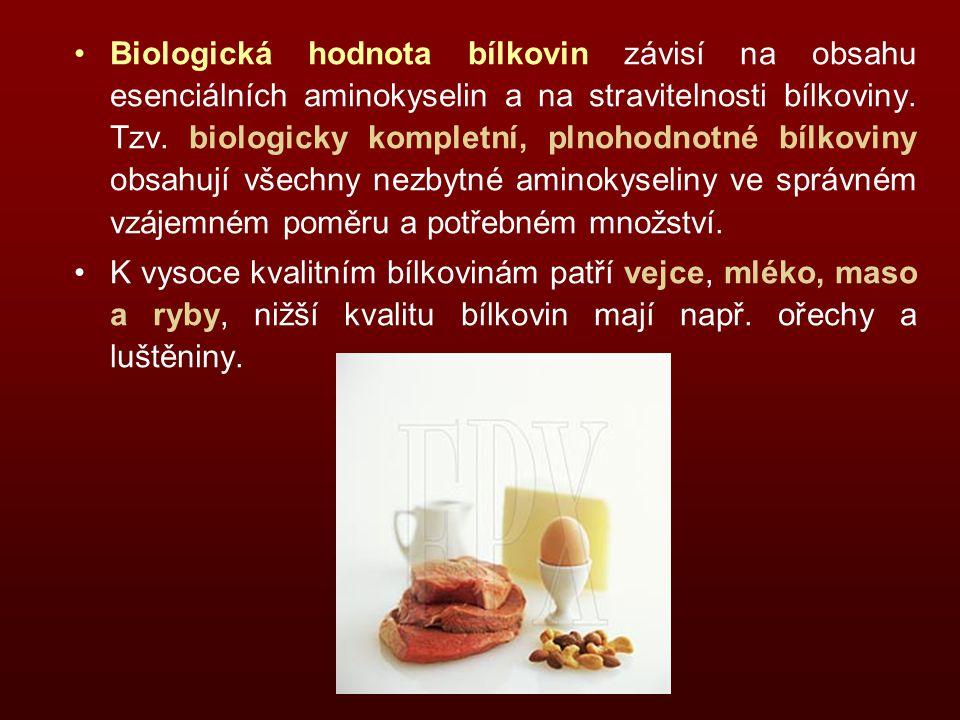 Biologická hodnota bílkovin závisí na obsahu esenciálních aminokyselin a na stravitelnosti bílkoviny. Tzv. biologicky kompletní, plnohodnotné bílkoviny obsahují všechny nezbytné aminokyseliny ve správném vzájemném poměru a potřebném množství.