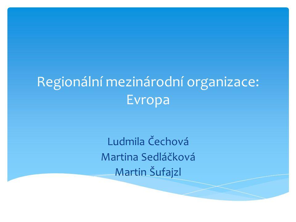 Regionální mezinárodní organizace: Evropa