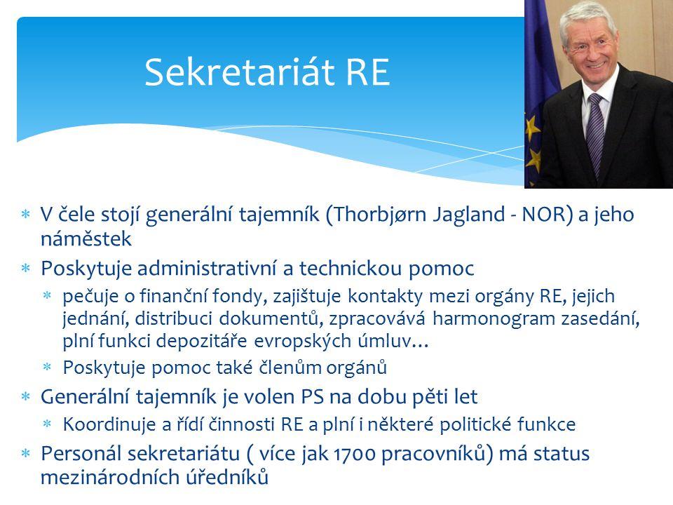 Sekretariát RE V čele stojí generální tajemník (Thorbjørn Jagland - NOR) a jeho náměstek. Poskytuje administrativní a technickou pomoc.