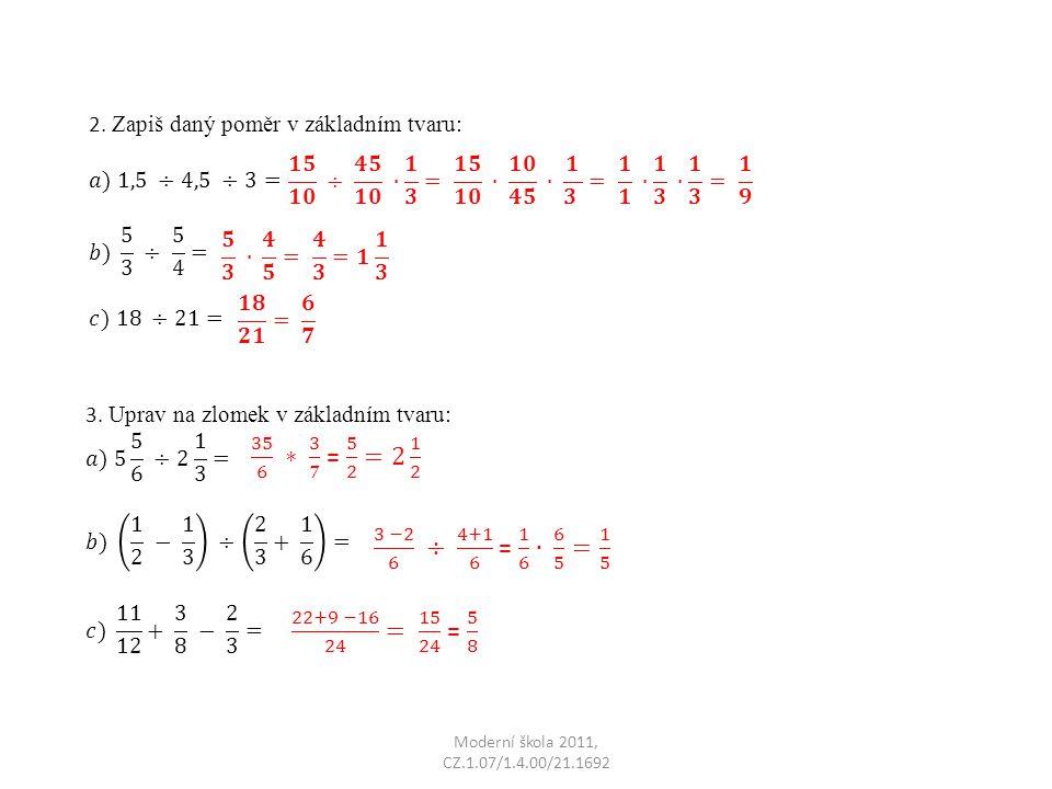 2. Zapiš daný poměr v základním tvaru: