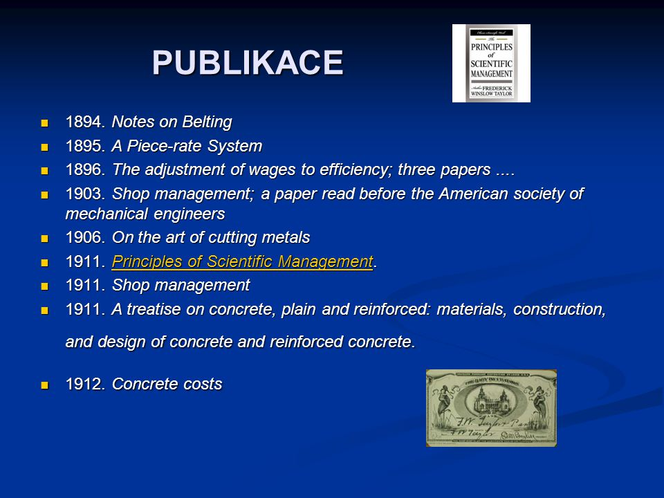 PUBLIKACE 1894. Notes on Belting 1895. A Piece-rate System